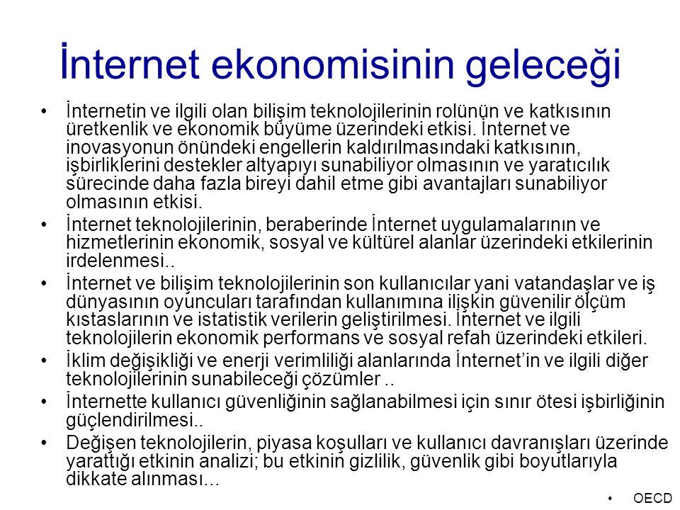 İnternet ekonomisinin geleceği İnternetin ve ilgili olan bilişim teknolojilerinin rolünün ve katkısının üretkenlik ve ekonomik büyüme üzerindeki etkis
