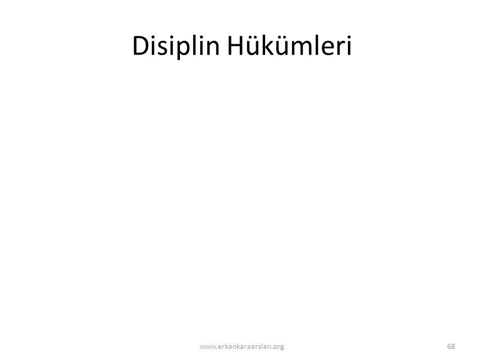 Disiplin Hükümleri 68www.erkankaraarslan.org