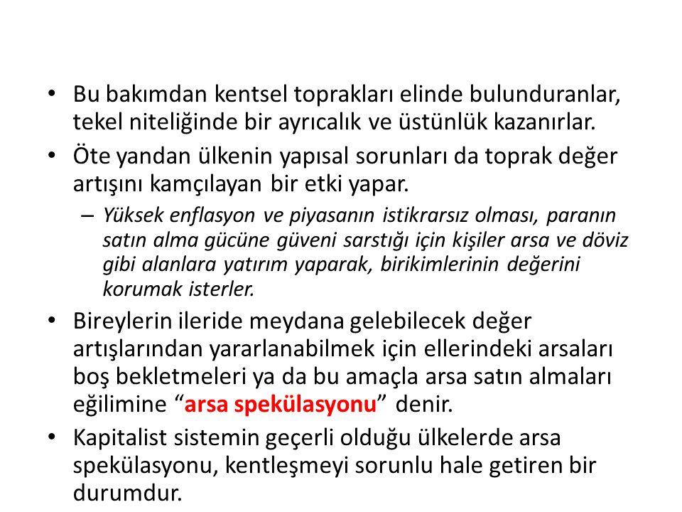 1950'lerden itibaren Türkiye'deki kentleşme, paradoksal bir özellik gösterir.
