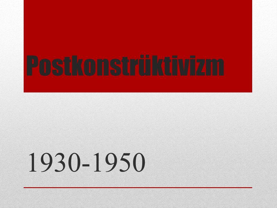 Postkonstrüktivizm 1930-1950
