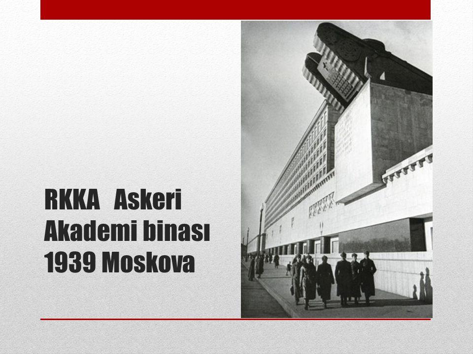 RKKA Askeri Akademi binası 1939 Moskova