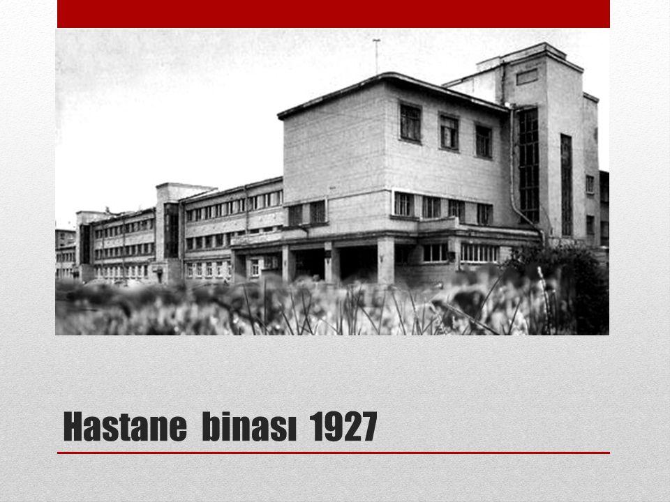 Hastane binası 1927