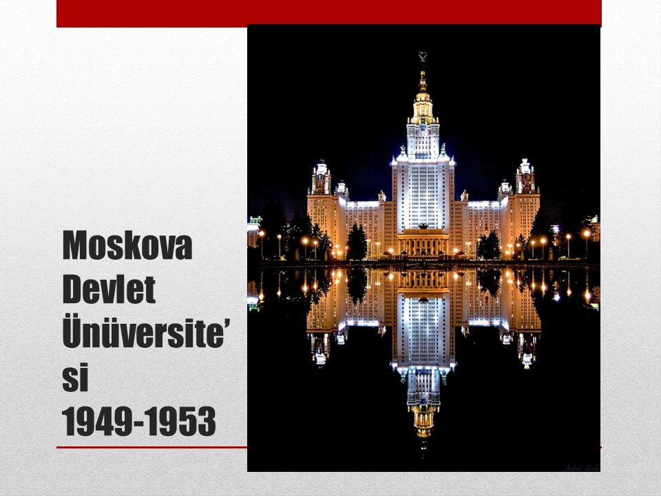 Moskova Devlet Ünüversite' si 1949-1953