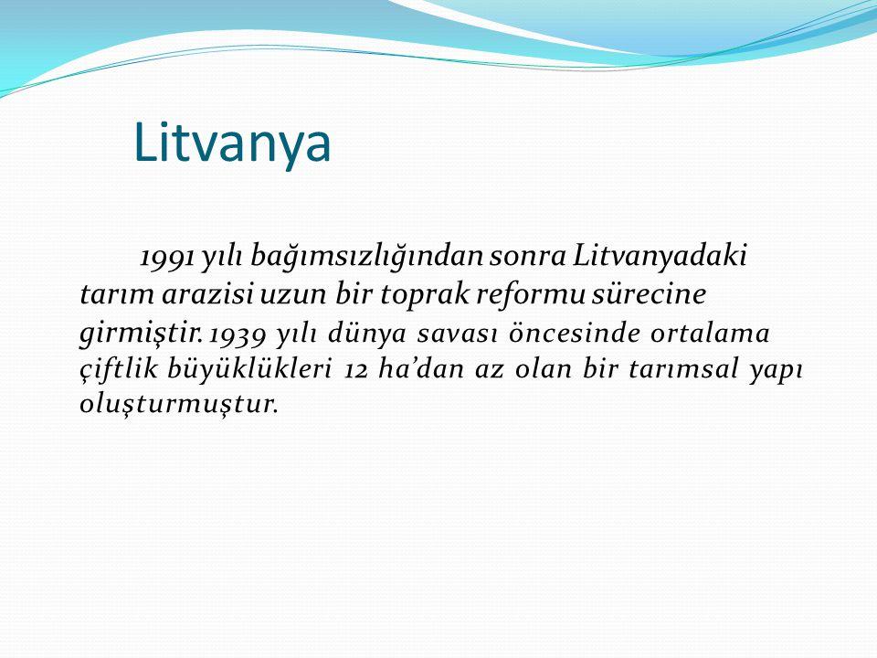 Litvanya 1991 yılı bağımsızlığından sonra Litvanyadaki tarım arazisi uzun bir toprak reformu sürecine girmiştir.