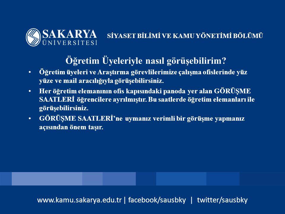 www.kamu.sakarya.edu.tr | facebook/sausbky | twitter/sausbky Bölümdeki çalışma alanları nelerdir.