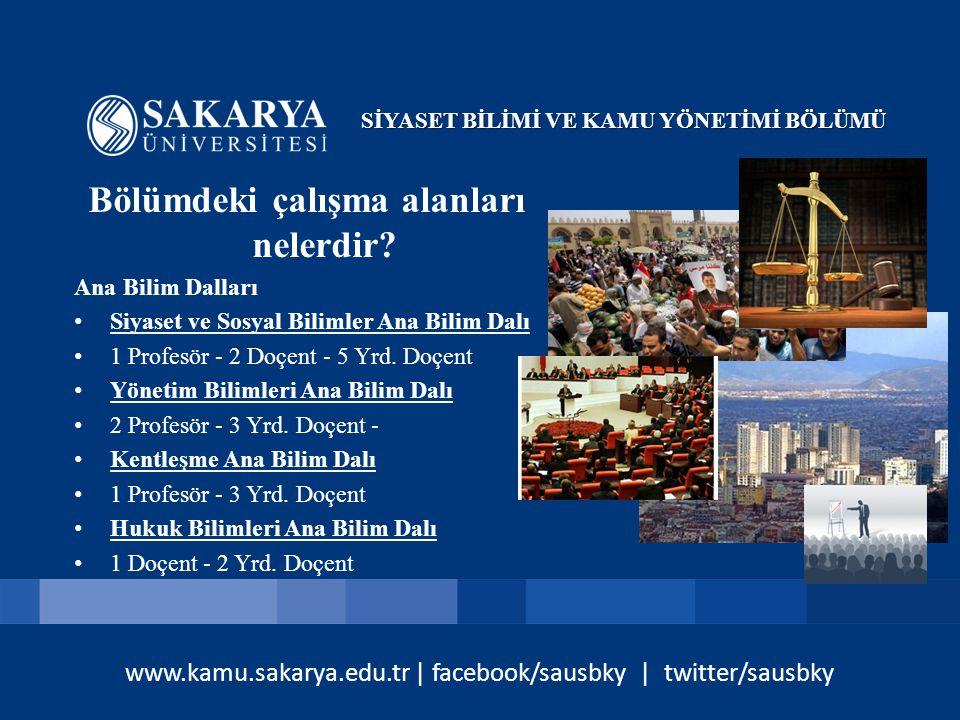 www.kamu.sakarya.edu.tr | facebook/sausbky | twitter/sausbky Hazırlık Sınıfı var mı.