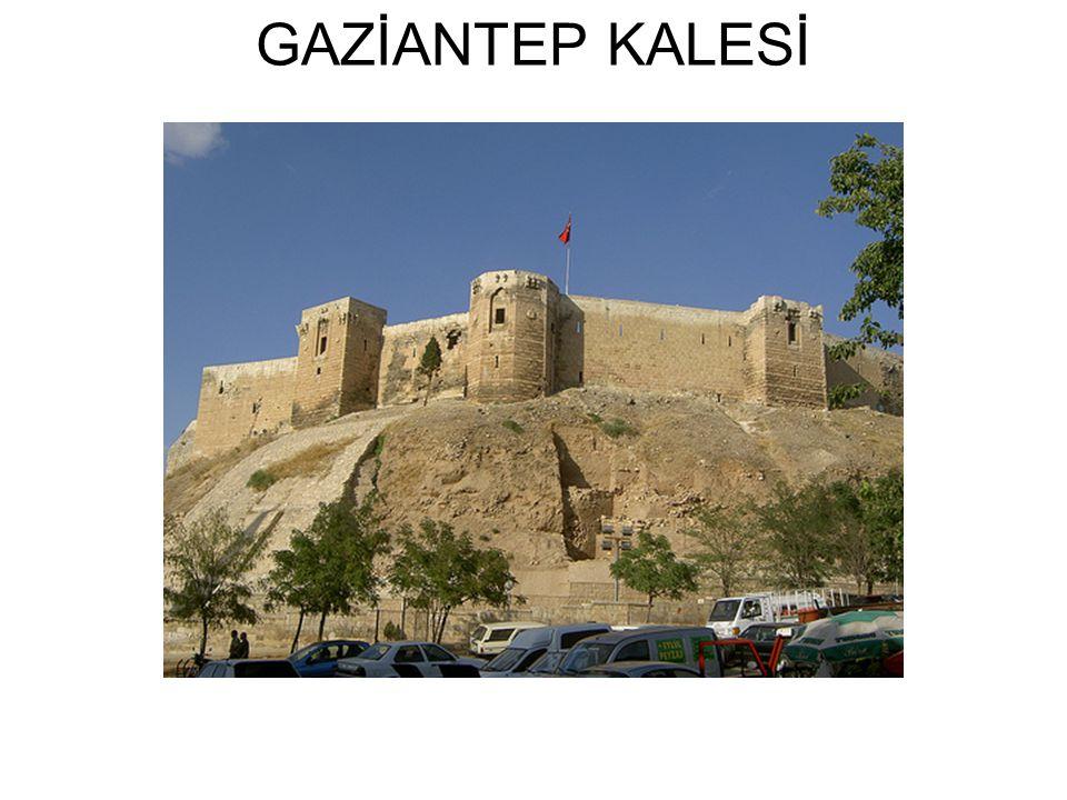 GAZİANTEP KALESİ