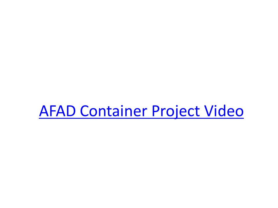 AFAD Container Project Video