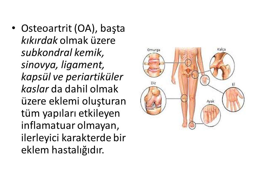 Osteoartrit (OA), başta kıkırdak olmak üzere subkondral kemik, sinovya, ligament, kapsül ve periartiküler kaslar da dahil olmak üzere eklemi oluşturan