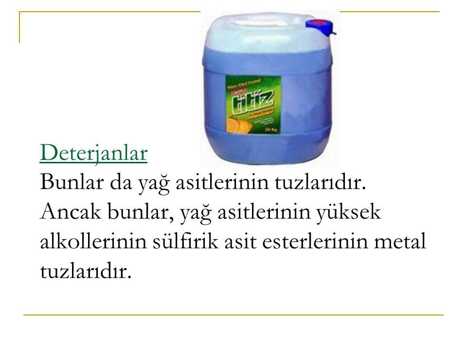 Arap sabunu: Palmitik, Stearik ve Oleik asitin K tuzlarıdır.
