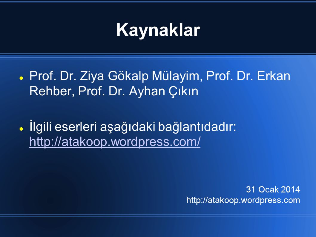 Kaynaklar Prof. Dr. Ziya Gökalp Mülayim, Prof. Dr.