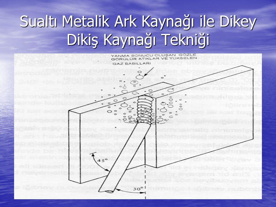 Sualtı Metalik Ark Kaynağı ile Dikey Dikiş Kaynağı Tekniği