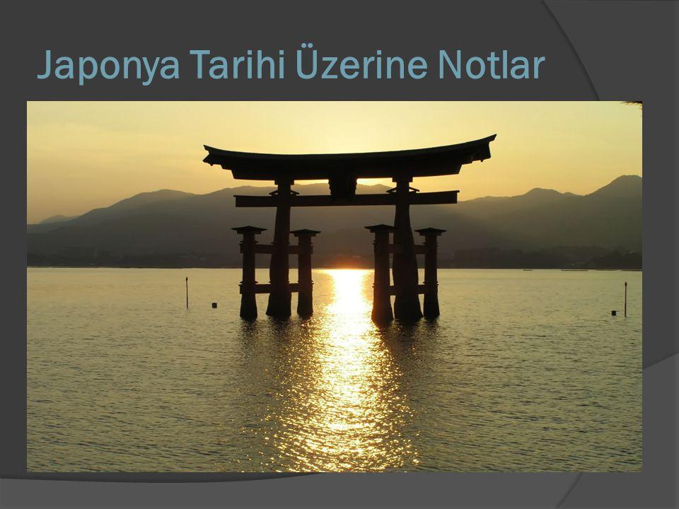 Japonya Tarihi Üzerine Notlar