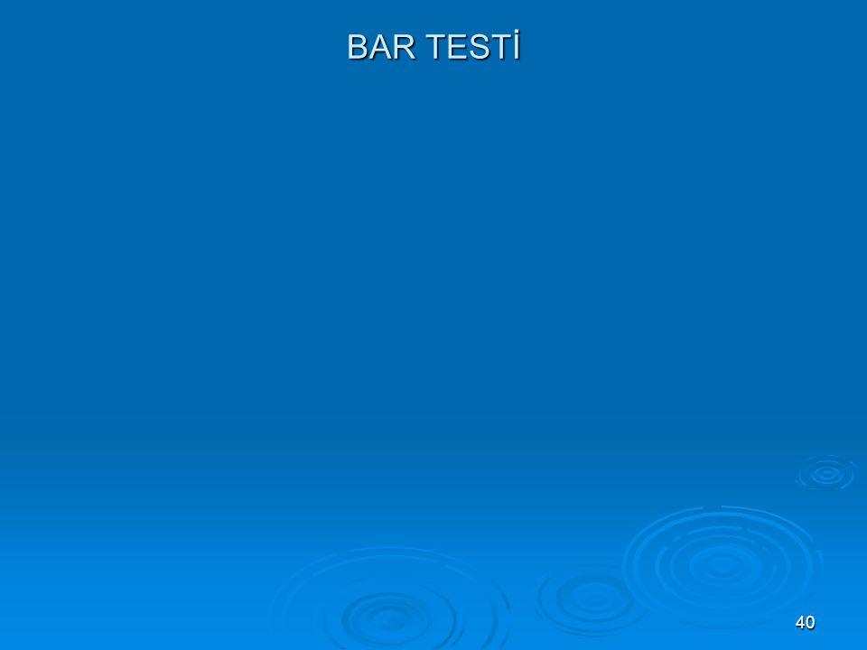 40 BAR TESTİ