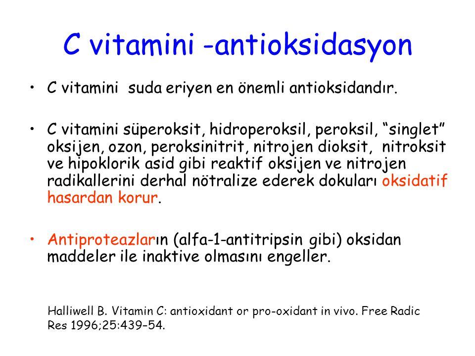 C vitamini -antioksidasyon C vitamini suda eriyen en önemli antioksidandır.