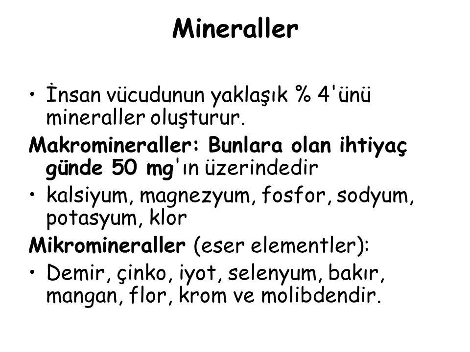 İnsan vücudu için gerekli 9 temel mikromineral mevcuttur; mikromineraller demir, çinko, iyot, selenyum, bakır, mangan, flor, krom ve molibden (Tablo 10).