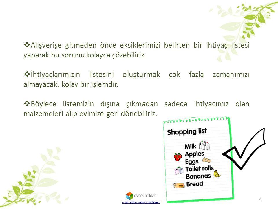 4  Alışverişe gitmeden önce eksiklerimizi belirten bir ihtiyaç listesi yaparak bu sorunu kolayca çözebiliriz.  İhtiyaçlarımızın listesini oluşturmak