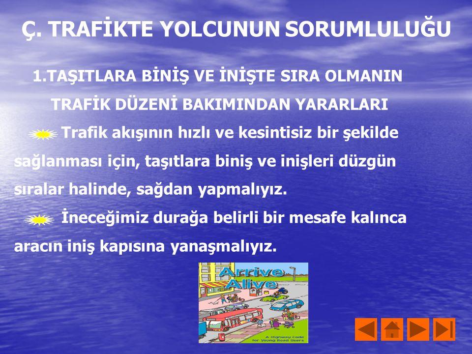 Tüm ülkelerde olduğu gibi ülkemizde de trafik kazalarında başvurulacak yerler ve yapılacak işlemler hakkında çeşitli kurallar getirilmiştir Yangın İhb