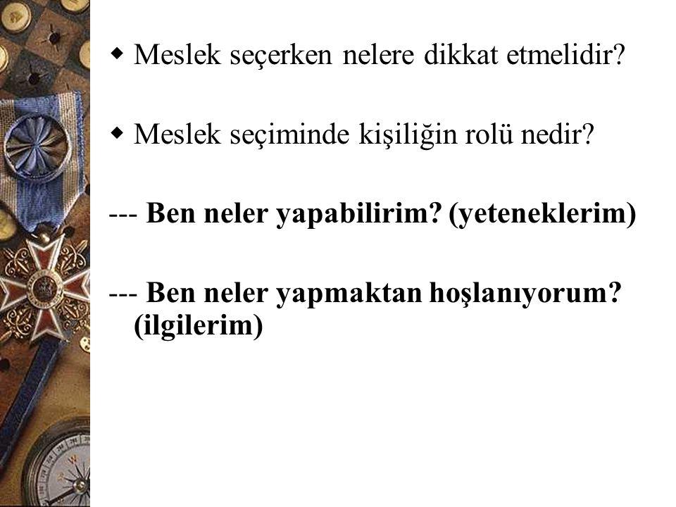 Meslek Danışmanlığında Kullanılabilecek testlerden bazıları;  Kendini Değerlendirme Envanteri(Kuzgun)  Mesleki Olgunluk Ölçeği  Holland Mesleki Tercih Envanteri