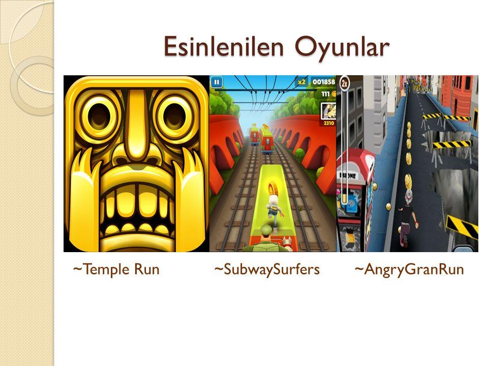 Esinlenilen Oyunlar ~Temple Run ~SubwaySurfers ~AngryGranRun