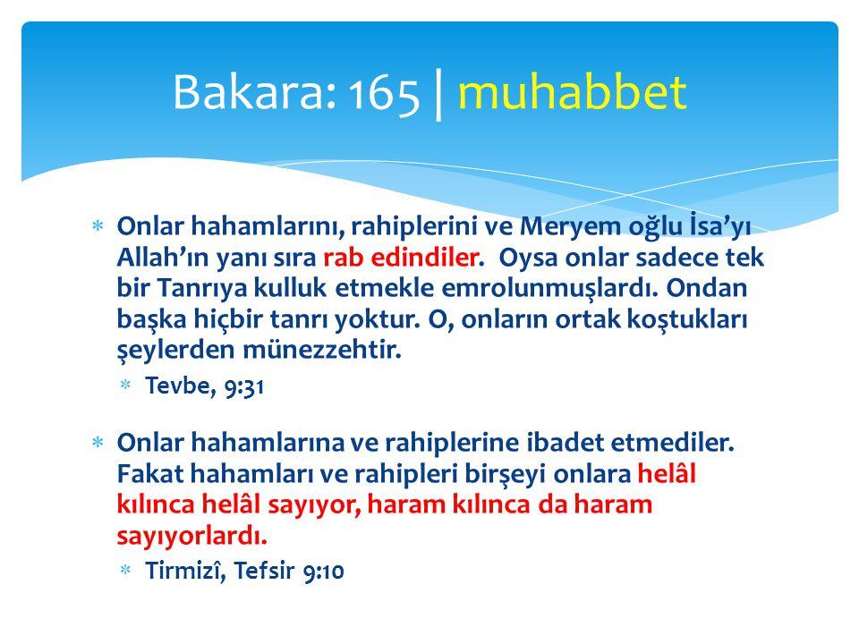  «Keşke o zalimler…»  Lokman oğluna öğüt verirken dedi ki: Oğlum, Allah'a ortak koşma.