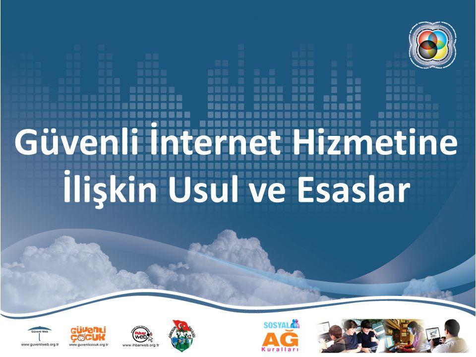 Güvenli İnternet Hizmetine İlişkin Usul ve Esaslar