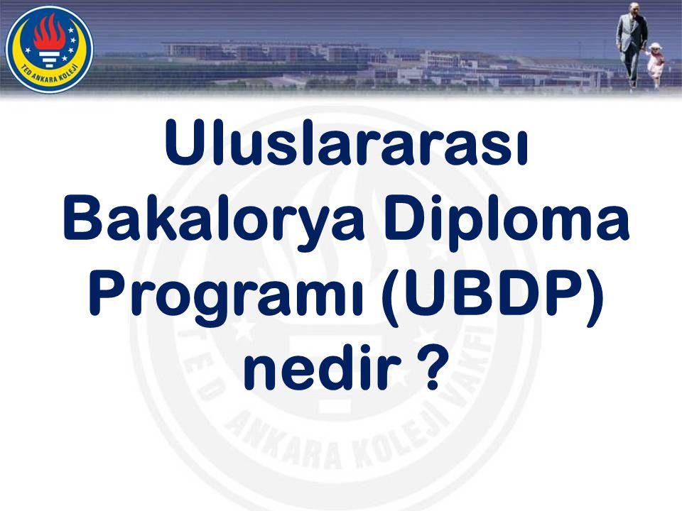 Uluslararası Bakalorya Diploma Programı (UBDP) nedir ?