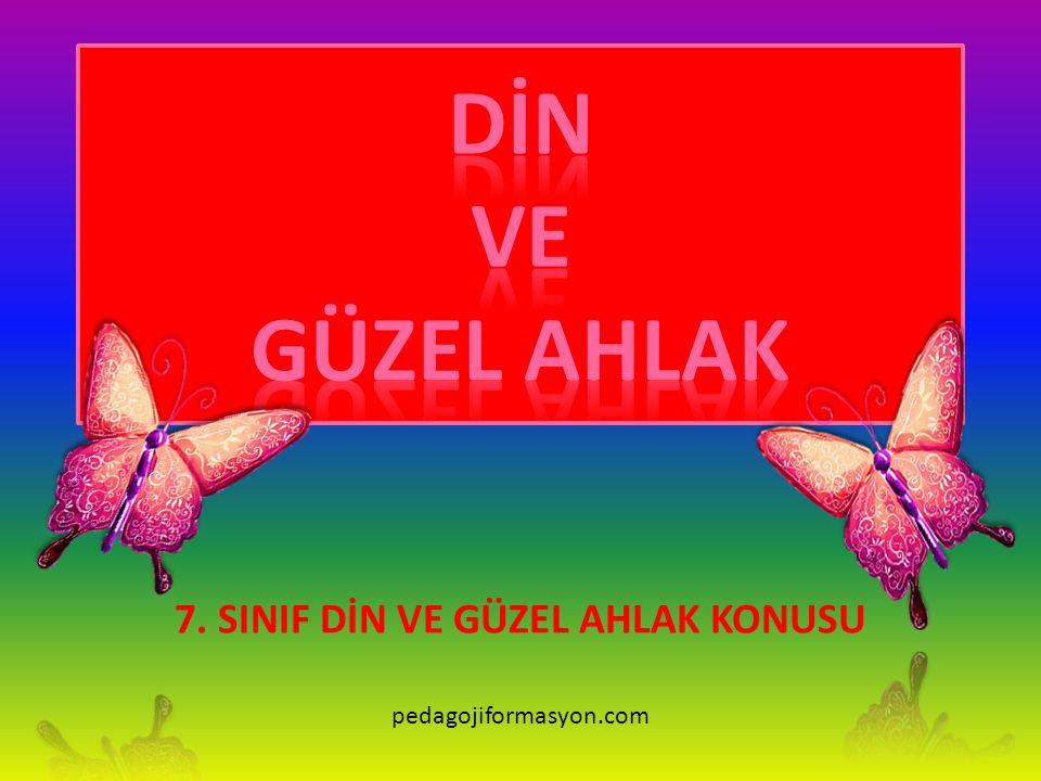 7. SINIF DİN VE GÜZEL AHLAK KONUSU pedagojiformasyon.com