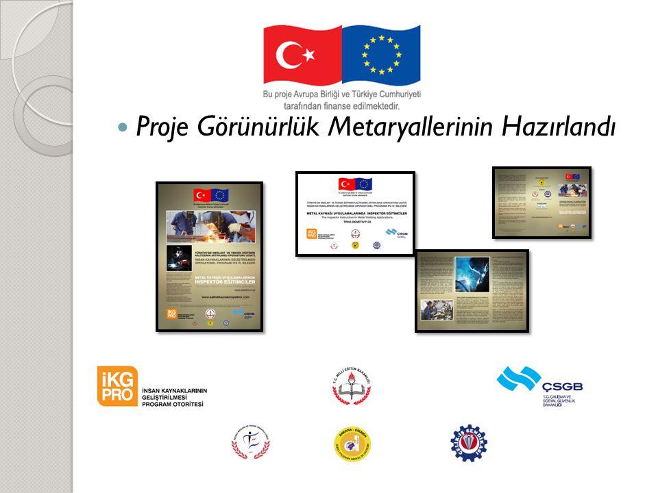 Proje Görünürlük Metaryallerinin Hazırlandı
