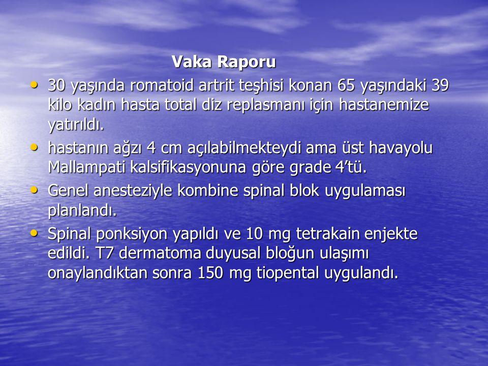 Vaka Raporu Vaka Raporu 30 yaşında romatoid artrit teşhisi konan 65 yaşındaki 39 kilo kadın hasta total diz replasmanı için hastanemize yatırıldı. 30