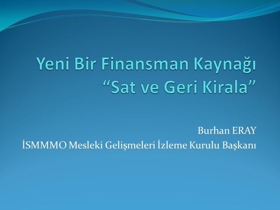 Burhan ERAY İSMMMO Mesleki Gelişmeleri İzleme Kurulu Başkanı