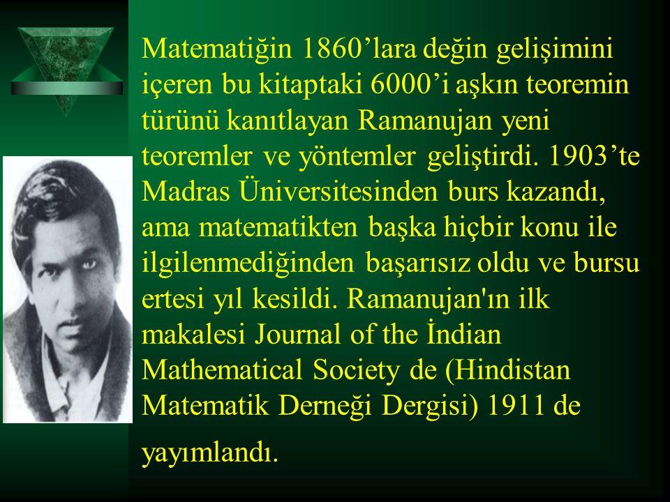 Matematiğin 1860'lara değin gelişimini içeren bu kitaptaki 6000'i aşkın teoremin türünü kanıtlayan Ramanujan yeni teoremler ve yöntemler geliştirdi. 1
