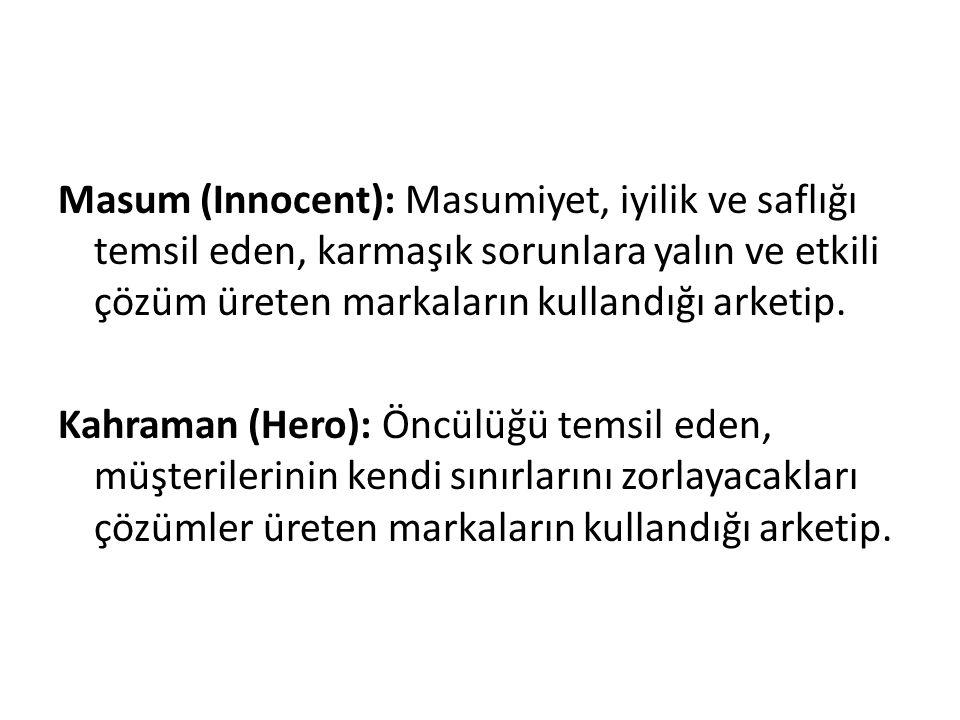 Masum (Innocent): Masumiyet, iyilik ve saflığı temsil eden, karmaşık sorunlara yalın ve etkili çözüm üreten markaların kullandığı arketip. Kahraman (H