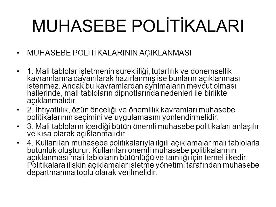 MUHASEBE POLİTİKALARI 5.