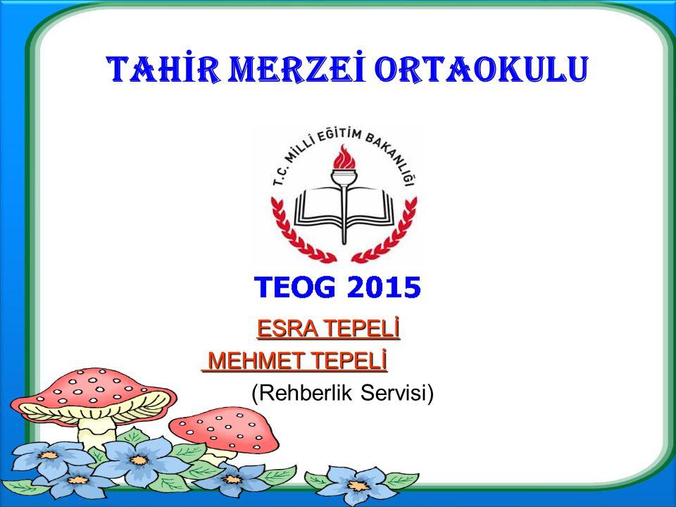 ESRA TEPELİ (REHBERLİK SERVİSİ)