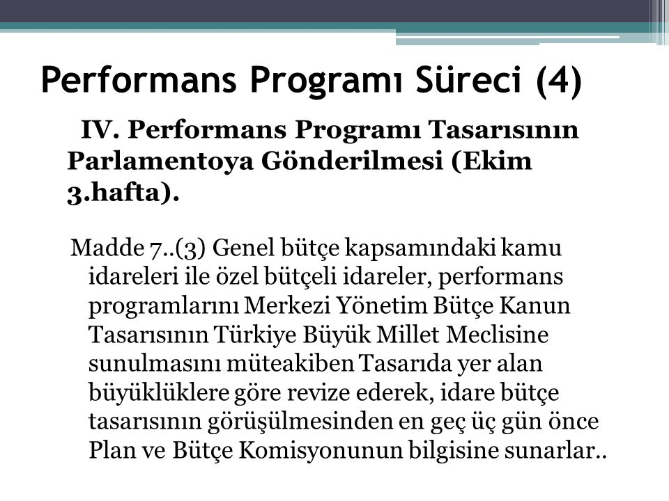 Performans Programı Süreci (4) IV.