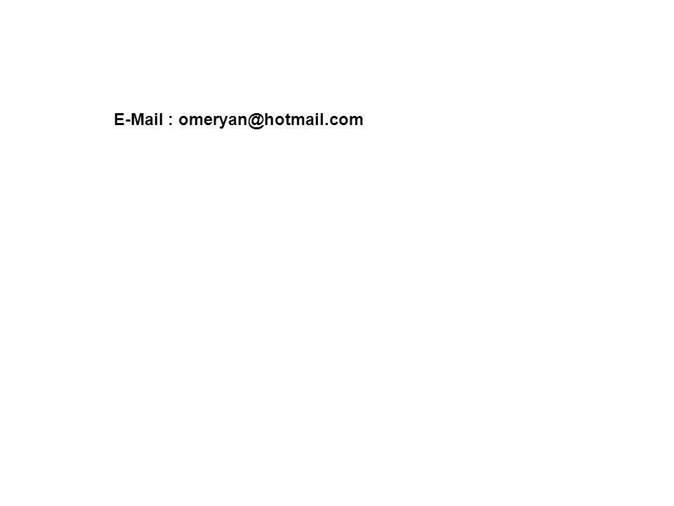 E-Mail : omeryan@hotmail.com