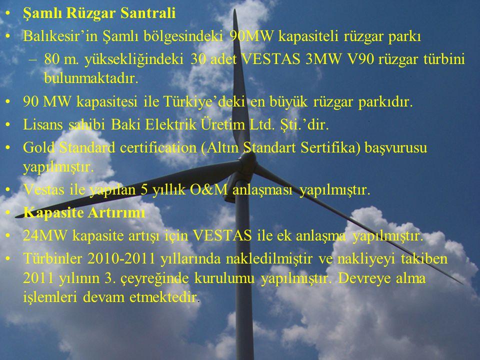Şamlı Rüzgar Santrali Balıkesir'in Şamlı bölgesindeki 90MW kapasiteli rüzgar parkı –80 m.