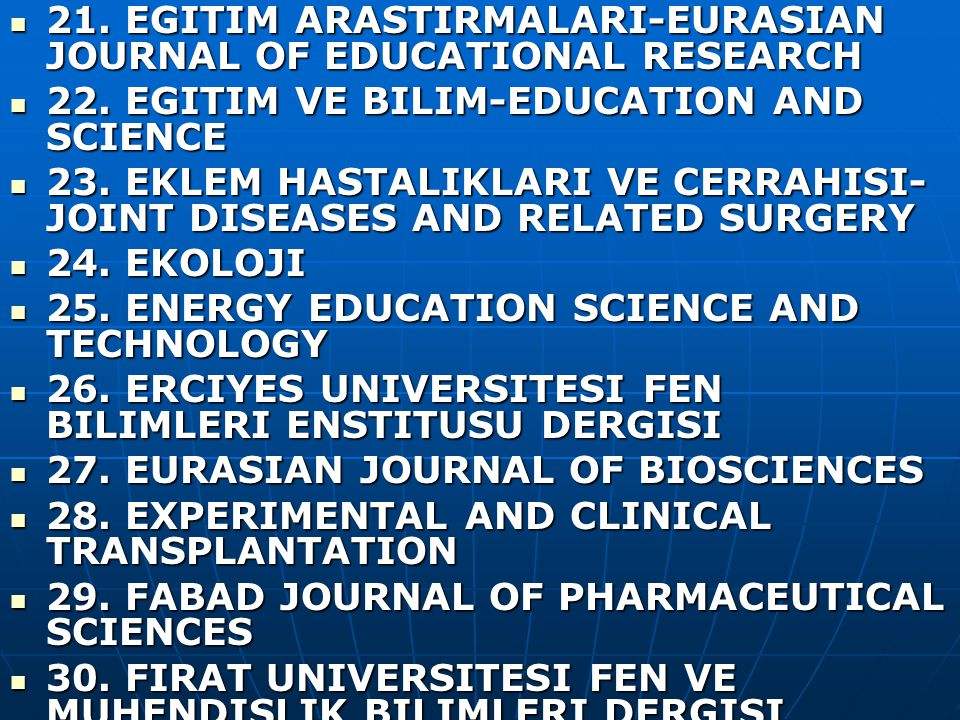 21. EGITIM ARASTIRMALARI-EURASIAN JOURNAL OF EDUCATIONAL RESEARCH 21.