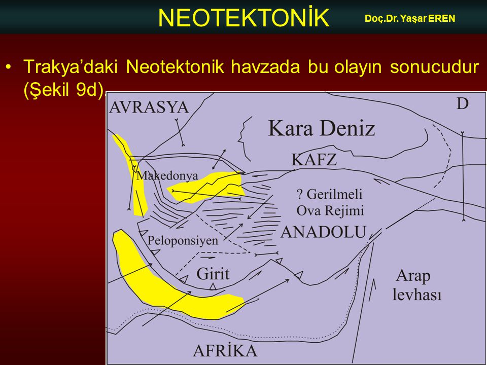 NEOTEKTONİK Doç.Dr. Yaşar EREN 3-Orta Anadolu Ovalar bölgesi