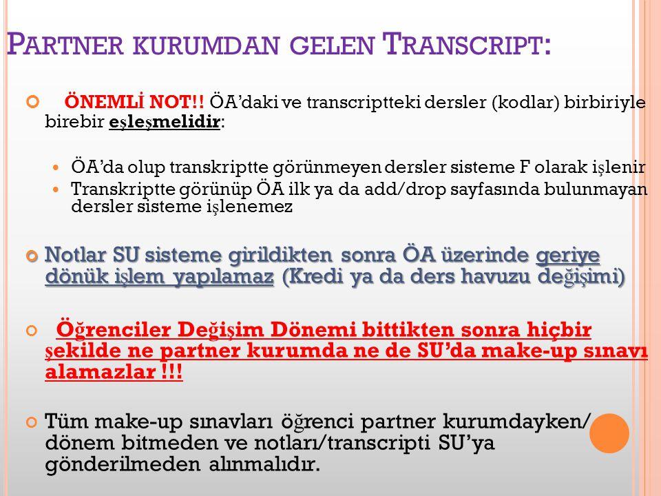 P ARTNER KURUMDAN GELEN T RANSCRIPT : ÖNEML İ NOT!.