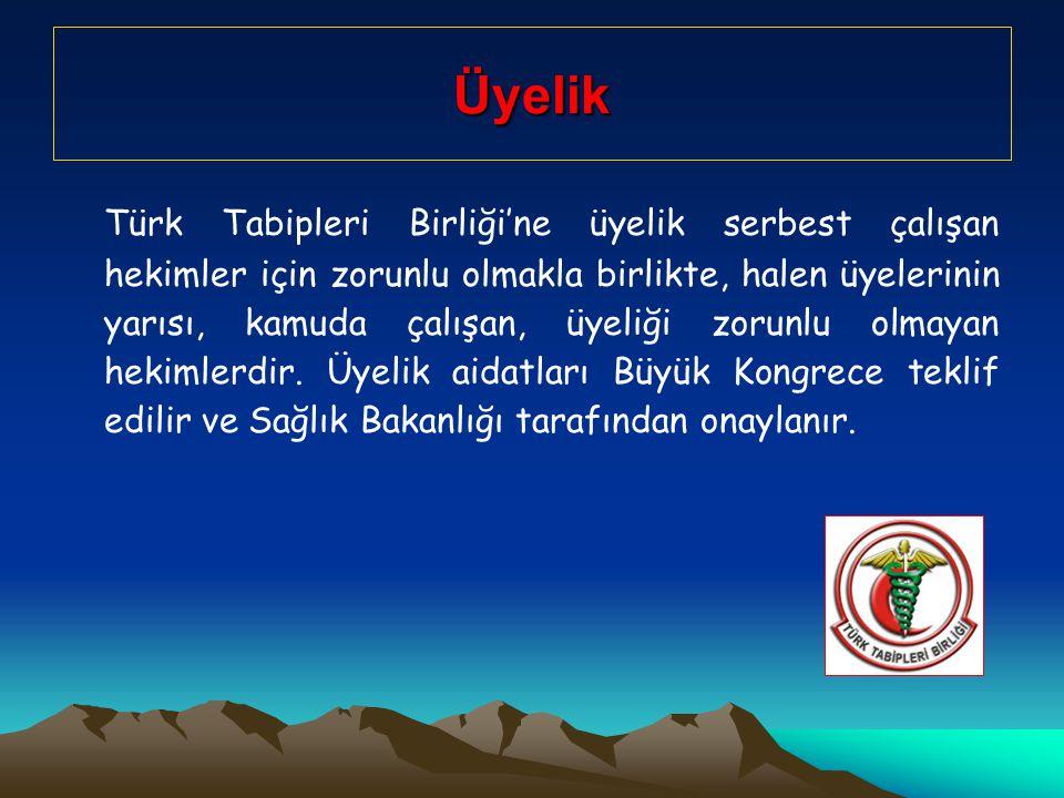 Üyelik Türk Tabipleri Birliği'ne üyelik serbest çalışan hekimler için zorunlu olmakla birlikte, halen üyelerinin yarısı, kamuda çalışan, üyeliği zorunlu olmayan hekimlerdir.