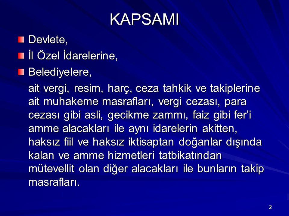 203 TAHSİL ZAMANAŞIMI 1.