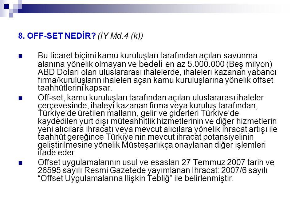 8.OFF-SET NEDİR.
