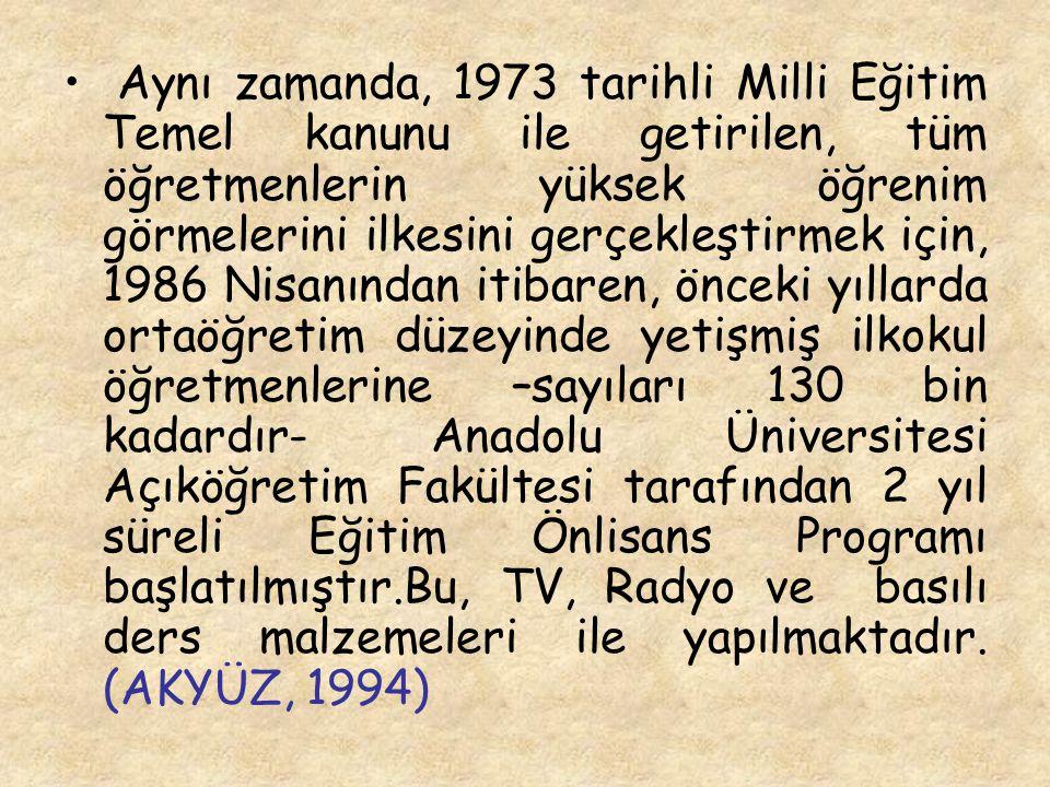 Aynı zamanda, 1973 tarihli Milli Eğitim Temel kanunu ile getirilen, tüm öğretmenlerin yüksek öğrenim görmelerini ilkesini gerçekleştirmek için, 1986 N