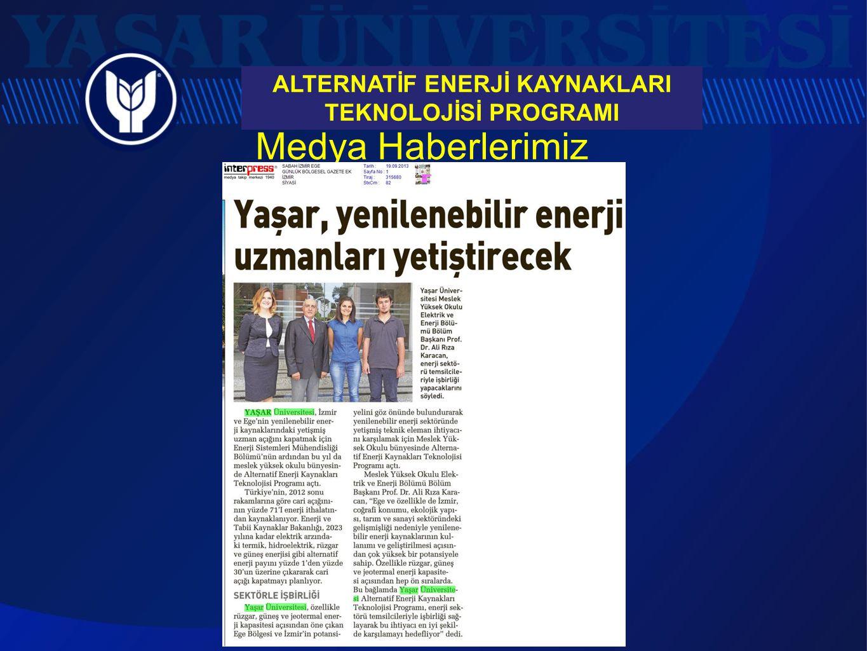 Medya Haberlerimiz ALTERNATİF ENERJİ KAYNAKLARI TEKNOLOJİSİ PROGRAMI