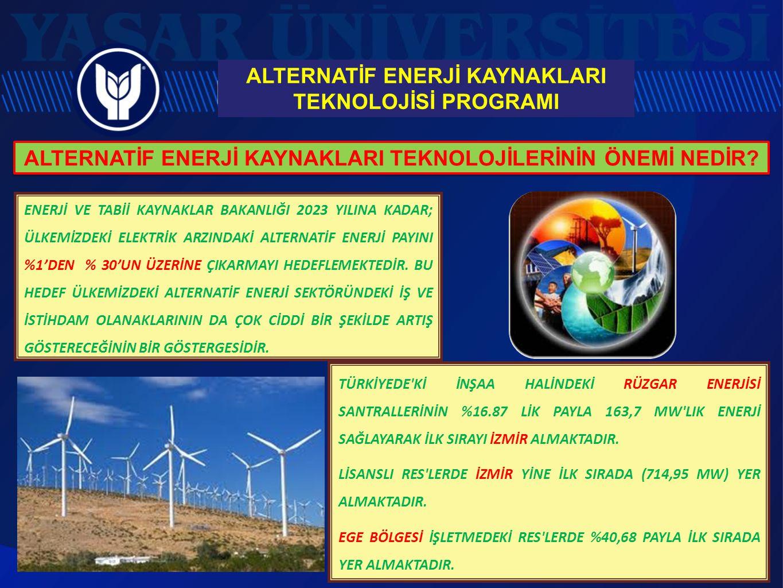 Elektrik ve Enerji Bölümü/ Alternatif Enerji Kaynakları Teknolojisi Programı KURULUŞ: Mayıs 2013'te YÖK onayı ile program öğrenci alımına açılmıştır.