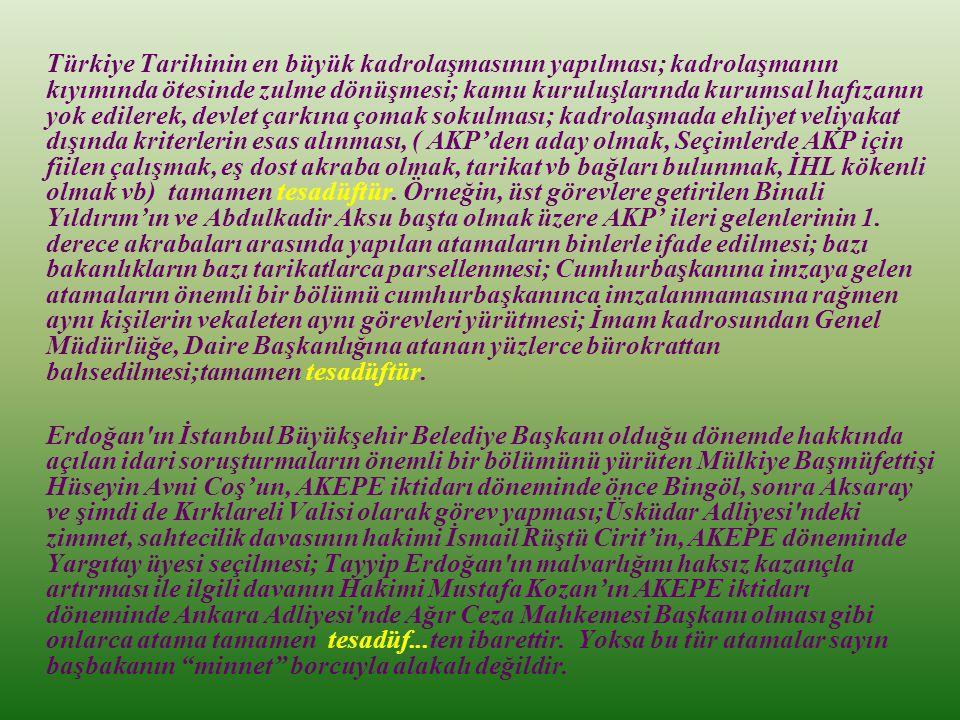 """Başbakan Erdoğan'ın mersinli çiftçiye """"Artistlik yapma lan, al ananı git"""" demesi,Genel Kurmay Başkanına """"Hocam"""" diye hitap etmesi, TC Devletinin Büyük"""