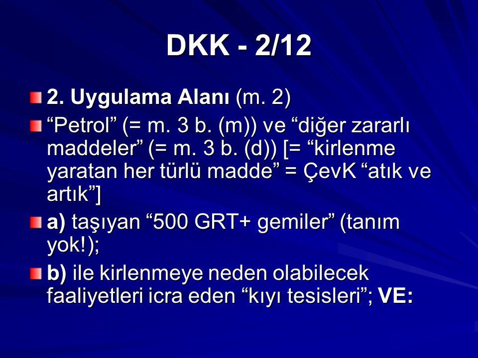 DKK - 2/12 2. Uygulama Alanı (m. 2) Petrol (= m.