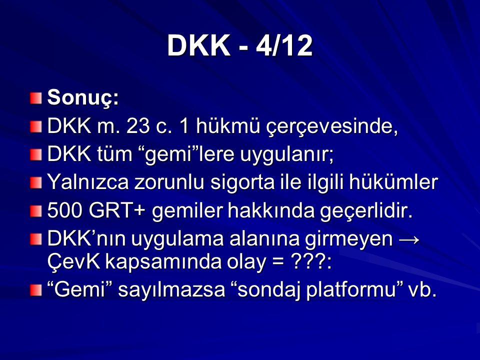 DKK - 4/12 Sonuç: DKK m. 23 c.